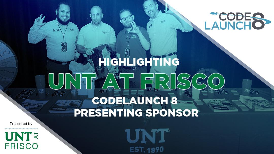 Highlighting UNT at Frisco: CodeLaunch 8 Presenting Sponsor