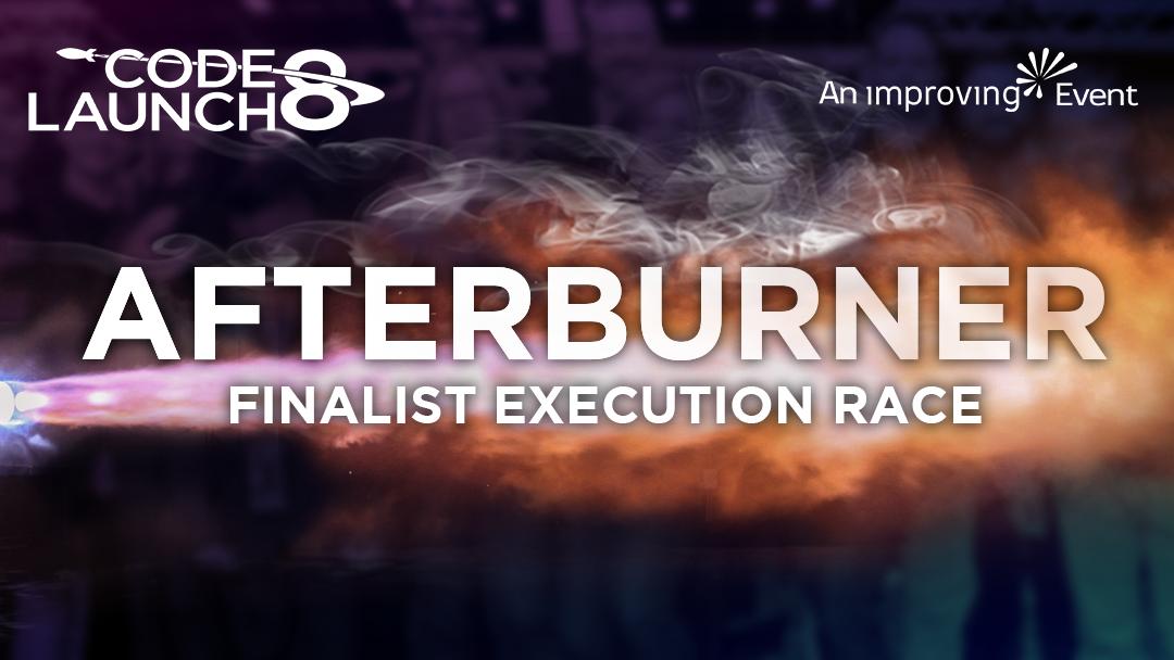 CodeLaunch 8 Afterburner Wrap Up